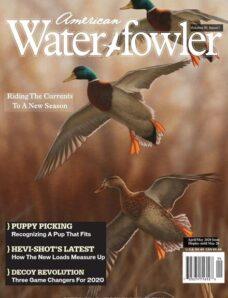 American Waterfowler – Volume XI Issue I – April-May 2020