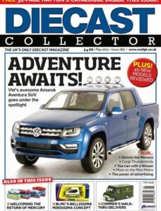 Diecast Collector – Issue 283 – May 2021
