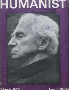 New Humanist – The Humanist, March 1970