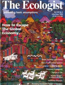 Resurgence & Ecologist – Ecologist, Vol 28 No 4 – July-August 1998
