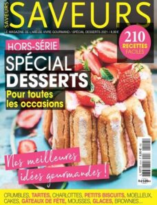 Saveurs – Hors-Serie N 43 – Special Desserts 2021
