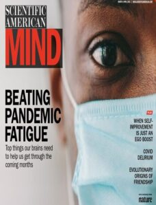 Scientific American Mind – March – April 2021 Tablet Edition