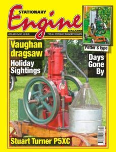 Stationary Engine – Issue 541 – April 2019