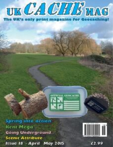 UK Cache Mag – Issue 18 – April-May 2015
