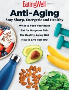 EatingWell Anti-Aging – May 2021
