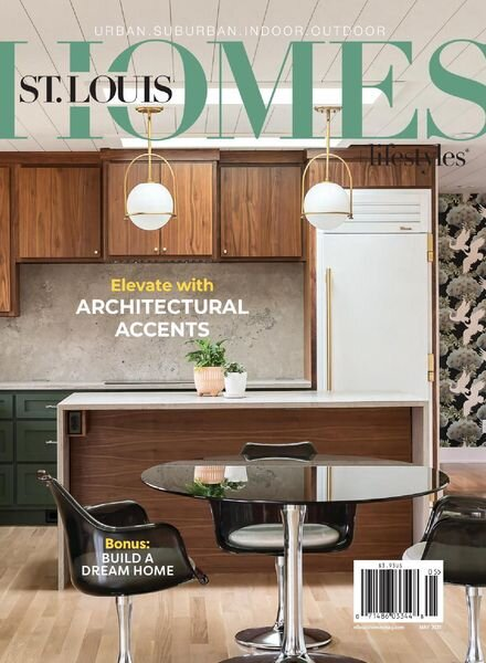 St Louis Homes & Lifestyles – May 2021