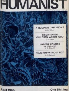 New Humanist – The Humanist, April 1965