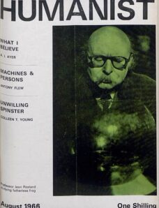 New Humanist – The Humanist, August 1966