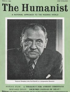 New Humanist – The Humanist, March 1964