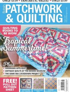 Patchwork & Quilting UK – Issue 326 – August 2021